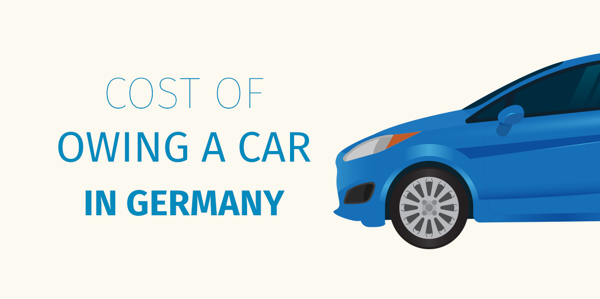 Owning A Car In Germany Cost Estimation The Honest Blog