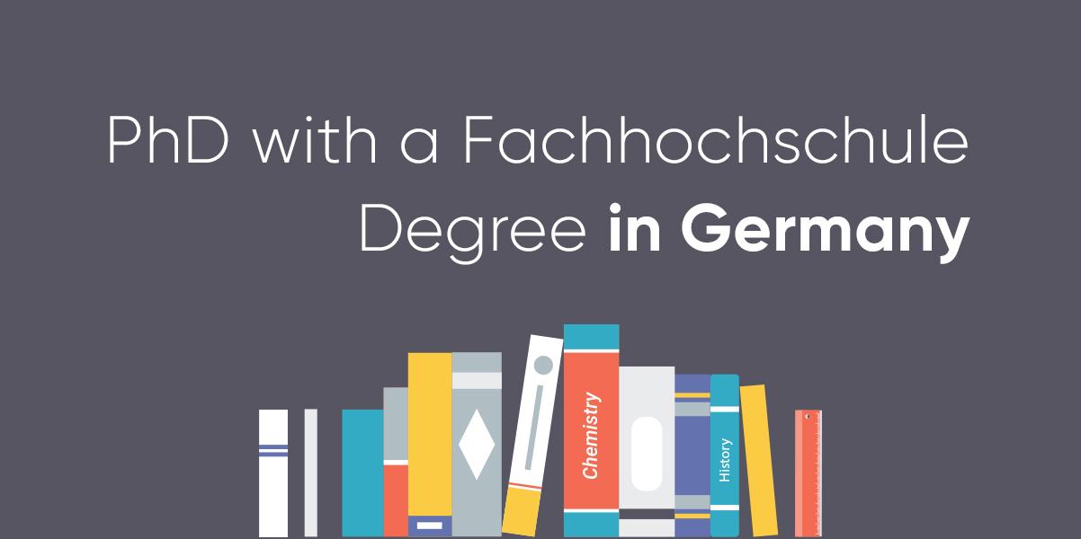 phd with Fachhochschule Degree